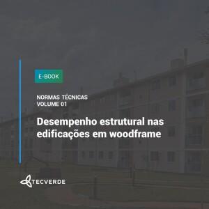 Desempenho estrutural nas edificações em woodframe