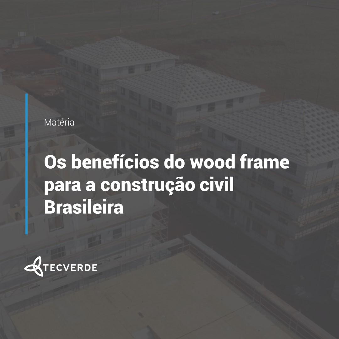 Benefícios do Wood Frame